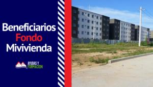 Beneficiarios Fondo Mivivienda